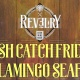 Fresh Catch Fridays at Revelry w/ Flamingo Seafood