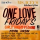 One Love Friday's