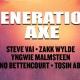 Generation AXE featuring Steve Vai, Zakk Wylde, Yngwie and others
