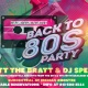 Back To The 80's Party in Downtown St. Pete!