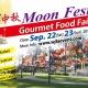???Moon Festival & Gourmet Food Fair