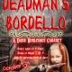 Deadman's Bordello- A Dark Burlesque Cabaret