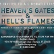 Heaven's Gates & Hell's Flames