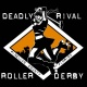 Deadly Rival Roller Derby - Space Jam Bout!