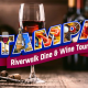 Tampa Riverwalk Dine and Wine Tour