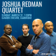 JOSHUA REDMAN QUARTET WITH AARON GOLDBERG, REUBEN ROGERS & GREGORY HUTCHINSON at Sanders Theatre