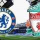 Chelsea vs. Liverpool