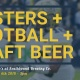 Oysters + Football + Craft Beer