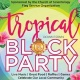 Tropical Downtown Block Party