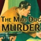 LIVE Old-Time Radio Performance - The Mad Dog Murder