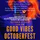 Good Vibes Octoberfest