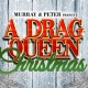 A Drag Queen Christmas -The Naughty Tour