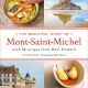 Dinner with Mère Poulard: Evening of Recipes from the Classic French Restaurant in Mont-Saint-Michel