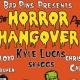 Bad Pin's Horror Hangover Hip Hop Show