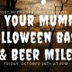 Not Your Mummy's Halloween & Beer Mile