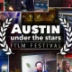 Austin Under the Stars: Film Festival