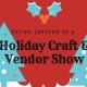 Holiday Craft and Vendor Show