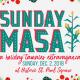 Sunday Masa - A Holiday Tamales Extravaganza!