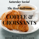 Coffee & Croissant Saturday Social