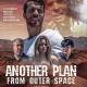 Free Screening of 'Another Plan From Outer Space' for Lily
