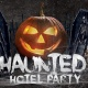 2nd Annual Haunted Hotel Party