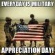 Every day is Military Appreciation Day!