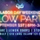 GLOW PARTY | Labor Day Weekend