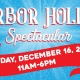 Harbor Holiday Spectacular - A Family Holiday Event featuring FREE Photos with Santa, Pony Rides, Crafts, Cookies, FREE Parking & More!