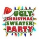 Poetic Creations Presents the Ugly Sweater Christmas party