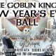 The 4th Annual Goblin King's New Year's Eve Ball