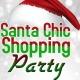 Santa Chic Shopping Party