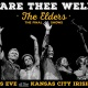 Fare Thee Well NYE with The Elders