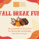 Fall Break Fun at the Science Center