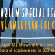 Planetarium Special Feature: Native American Folklore