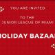 Junior League of Miami Holiday Bazaar