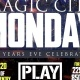 NYE Magic City Monday