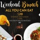 All You Can Eat Brunch $20