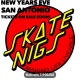 New Years Eve with Skatenigs and the Flametrick Subs