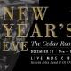 New Year's Eve at The Cedar Room