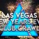 2019 Las Vegas New Years Eve Club Crawl
