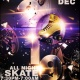 All Night Skate & Midnight Balloon Drop!