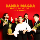 BANDA MAGDA at City Winery
