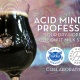 Beer Release: Acid Minded Professor Collaboration