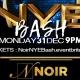 NOIR NEW YEARS EVE BASH!!!!