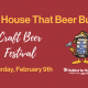 The House That Beer Built Craft Beer Festival