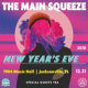 The Main Squeeze - New Years Eve at 1904 Music Hall