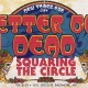 Better Off Dead New Year's Eve Bash w/ Squaring The Circle