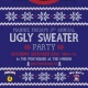 Mannie Fresh's 3rd Annual Ugly Sweater Party