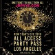 LA All-Access New Year's Eve Party Pass