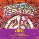 Perpetual Groove with Mamafesta at Mohawk